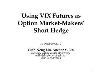 Using VIX Futures as Option Market-Makers' Short Hedge