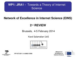WP1: JRA1 -   Towards a Theory of Internet Science