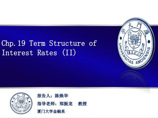 Chp.19  Term Structure of  Interest Rates (II)