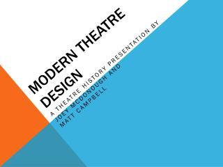 Modern Theatre Design