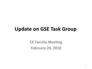 Update on GSE Task Group