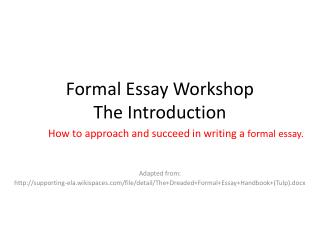 Formal Essay Workshop The Introduction