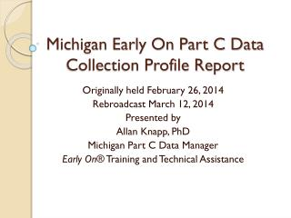 Michigan Early On Part C Data Collection Profile Report