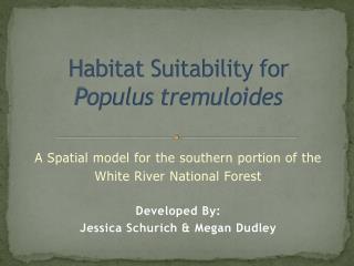 Habitat Suitability for  Populus tremuloides