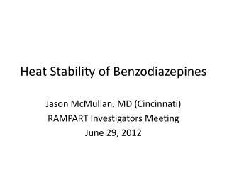 Heat Stability of Benzodiazepines