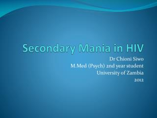 Secondary Mania in HIV