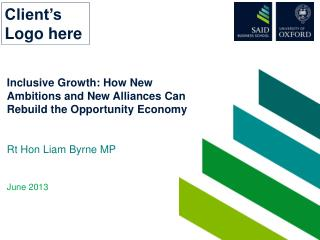 Inclusive Growth: How New Ambitions and New Alliances Can Rebuild the Opportunity Economy