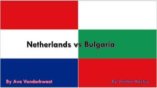 Netherlands vs Bulgaria