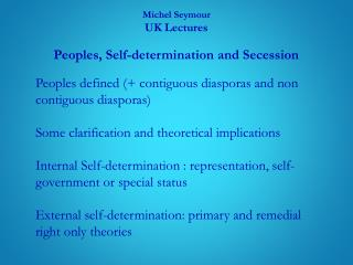 Michel Seymour UK Lectures Peoples, Self -determination and Secession