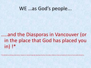 WE …as God's people...