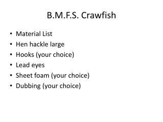 B.M.F.S. Crawfish