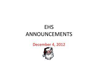 EHS ANNOUNCEMENTS
