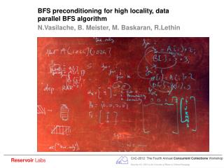 BFS preconditioning for high locality, data parallel BFS algorithm