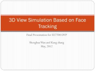 3D View Simulation Based on Face Tracking