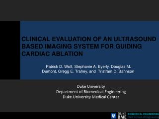 CLINICAL EVALUATION OF AN ULTRASOUND BASED IMAGING SYSTEM FOR GUIDING CARDIAC ABLATION