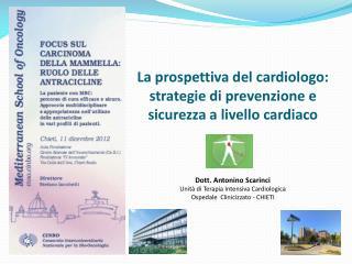 La prospettiva del cardiologo: strategie di prevenzione e sicurezza a livello cardiaco