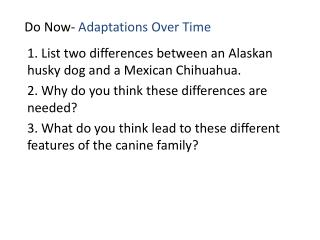 Do Now-  Adaptations Over Time
