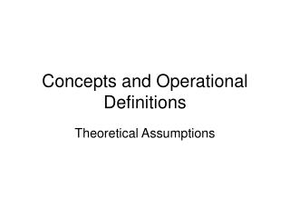 Concepts and Operational Definitions