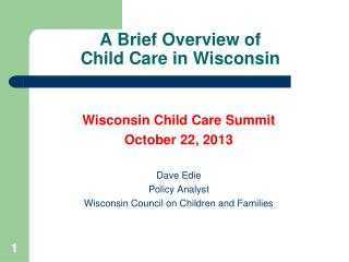 A Brief Overview of  Child Care in Wisconsin