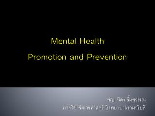 Mental  Health  P romotion  and P revention