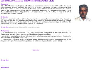 VUDDAMALAY, Vasoodeven (MELANGES INTERCULTURELS, UEVE) Biographie