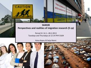 564028  Perspectives and realities of migration research