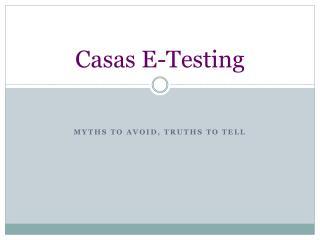 Casas  E-Testing