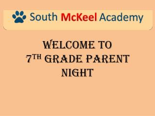 Welcome to  7 th  Grade Parent Night