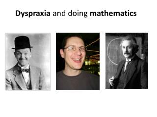 Dyspraxia  and doing  mathematics