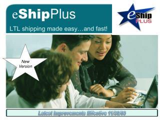 LTL Shipping Made Easy eShipPlus. Free Demo Today