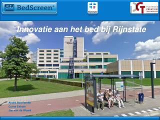 Innovatie aan het bed bij Rijnstate André Noorlander Corné Eshuis Jan van de Weerd