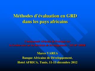 Méthodes d'évaluation  en GRD  dans  les pays africains