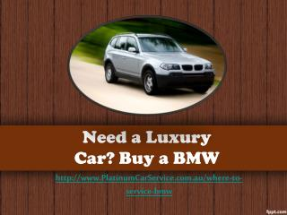 Need a Luxury Car? Buy a BMW
