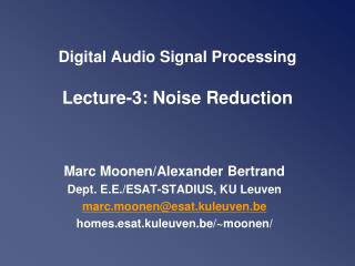 Digital Audio Signal Processing Lecture-3: Noise Reduction