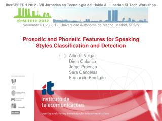 Prosodic and Phonetic Features for Speaking Styles Classification and Detection