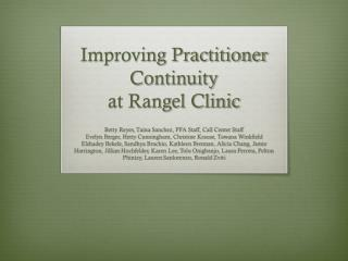 Improving Practitioner Continuity  at Rangel Clinic