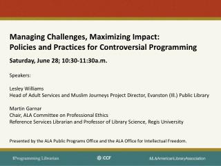 Managing Challenges, Maximizing Impact: Policies and Practices for Controversial Programming