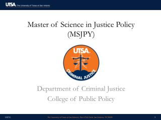 Master of Science in Justice Policy (MSJPY)