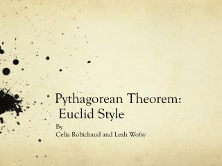 Pythagorean Theorem:  Euclid Style