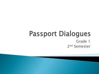 Passport Dialogues