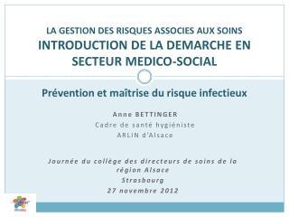 Journée du collège des directeurs de soins de la région Alsace Strasbourg 27 novembre 2012