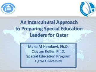 An Intercultural Approach  to Preparing Special Education Leaders for Qatar