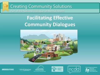 Facilitating Effective  Community Dialogues