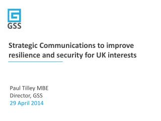 Strategic Communications to improve resilience and security for UK interests