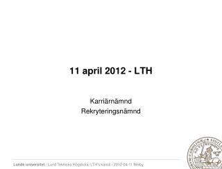 11 april 2012 - LTH