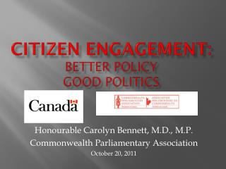 Citizen Engagement: Better Policy Good Politics