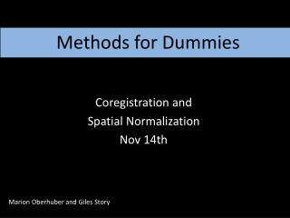 Methods for Dummies