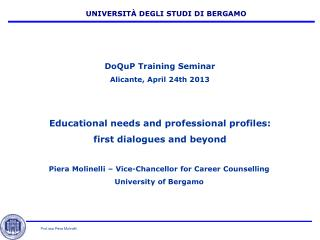 Piera Molinelli – Vice-Chancellor for Career Counselling University of Bergamo