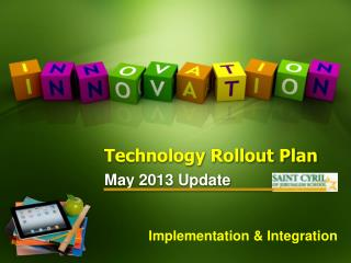 Technology Rollout Plan