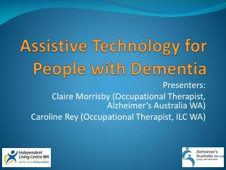 Assistive Technology for People with Dementia